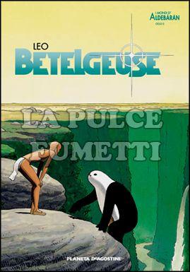 MONDI DI ALDEBARAN #     2: BETELGEUSE