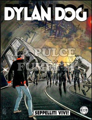 DYLAN DOG ORIGINALE #   273: SEPPELLITI VIVI!
