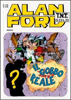ALAN FORD TNT GOLD #   158: IL GOBBO REALE