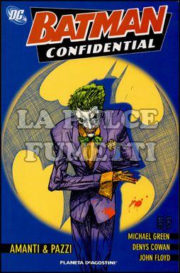 BATMAN CONFIDENTIAL #     2: AMANTI E PAZZI