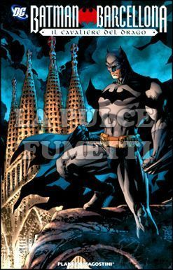 BATMAN: BARCELLONA IL CAVALIERE DEL DRAGO