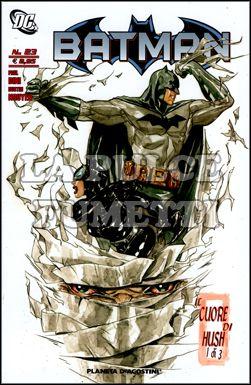 BATMAN #    23 - IL CUORE DI HUSH 1
