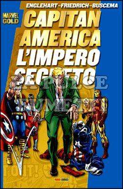 MARVEL GOLD - CAPITAN AMERICA: L'IMPERO SEGRETO