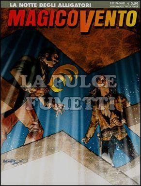 MAGICO VENTO #   122: LA NOTTE DEGLI ALLIGATORI