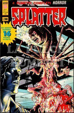 SPLATTER #     4