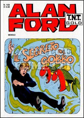 ALAN FORD TNT GOLD #   159: IL SEGRETO DEL GOBBO