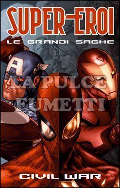SUPER-EROI LE GRANDI SAGHE #     1 - CIVIL WAR