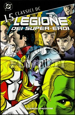 CLASSICI DC - LEGIONE DEI SUPER-EROI #    15