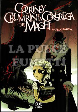 COURTNEY CRUMRIN #     2: LA CONGREGA DEI MAGHI