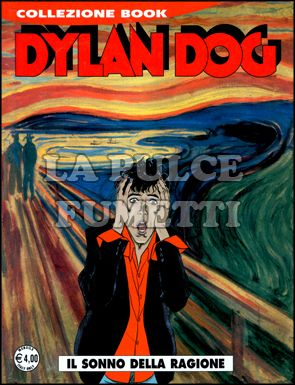 DYLAN DOG COLLEZIONE BOOK #   157: IL SONNO DELLA RAGIONE