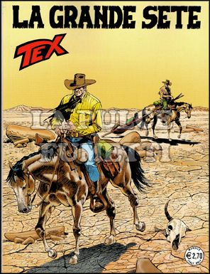 TEX GIGANTE #   585: LA GRANDE SETE