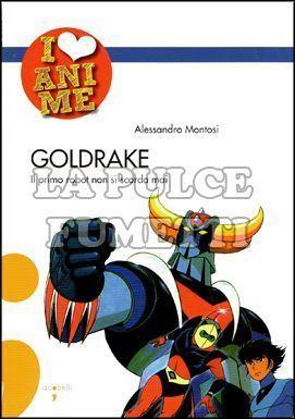I LOVE ANIME #     7: GOLDRAKE