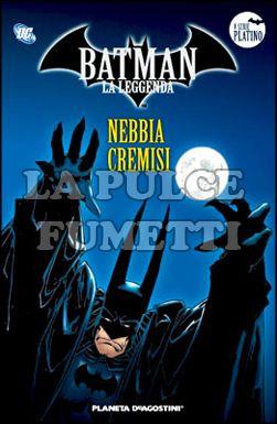 BATMAN LA LEGGENDA #    43: NEBBIA CREMISI
