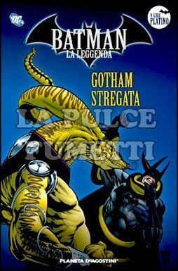 BATMAN LA LEGGENDA #    44: GOTHAM STREGATA