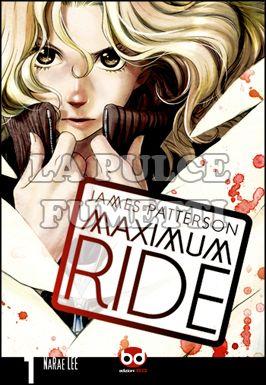 MAXIMUM RIDE #     1