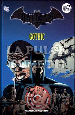 BATMAN LA LEGGENDA #    47: GOTHIC