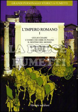 GRANDI PERSONAGGI STORICI A FUMETTI #    13: 1 IMPERO ROMANO