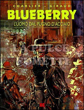 BLUEBERRY #     8: L'UOMO DAL PUGNO D'ACCIAIO