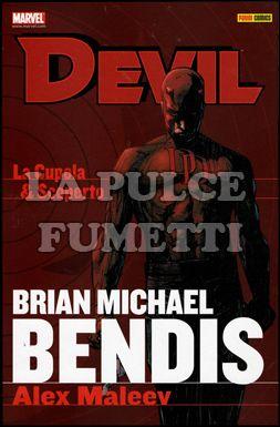 DEVIL - BENDIS COLLECTION #     1: LA CUPOLA - SCOPERTO