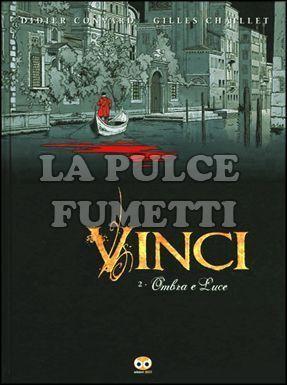 VINCI #     2: OMBRA E LUCE
