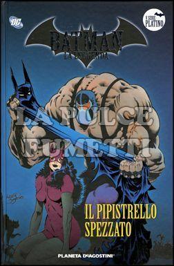 BATMAN LA LEGGENDA #    53: IL PIPISTRELLO SPEZZATO