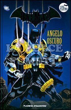 BATMAN LA LEGGENDA #    54: ANGELO OSCURO