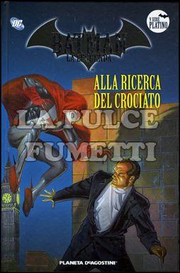 BATMAN LA LEGGENDA #    58: ALLA RICERCA DEL CROCIATO