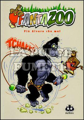 FANTAZOO #     4: PIU ALVARO CHE MAI