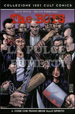 100% CULT COMICS - THE BOYS  4: COSE CHE FANNO BENE ALLO SPIRITO