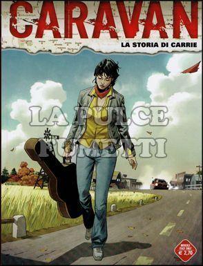 CARAVAN #     4: LA STORIA DI CARRIE
