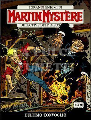MARTIN MYSTERE #   305: L'ULTIMO CONVOGLIO