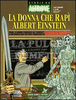 STORIE DA ALTROVE #    12: LA DONNA CHE RAPI' ALBERT EINSTEIN