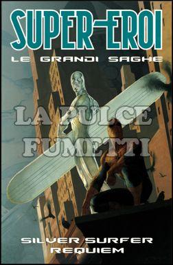 SUPER-EROI LE GRANDI SAGHE #    23 - SILVER SURFER: REQUIEM