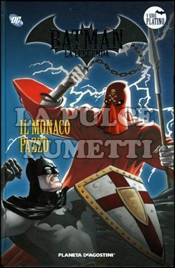 BATMAN LA LEGGENDA #    68: IL MONACO PAZZO