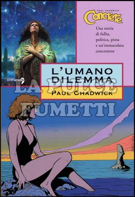 CONCRETE #     7: L'UMANO DILEMMA
