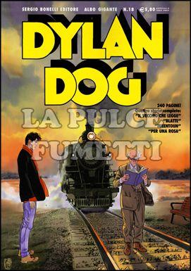 DYLAN DOG ALBO GIGANTE #    18: IL VECCHIO CHE LEGGE E ALTRE STORIE