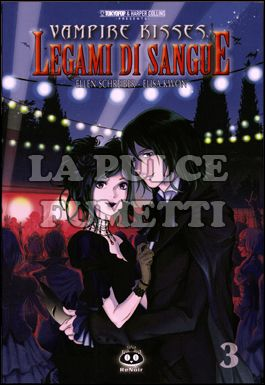 VAMPIRE KISSES - LEGAMI DI SANGUE #     3