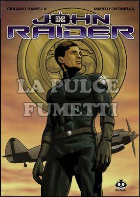 JOHN RAIDER #     1