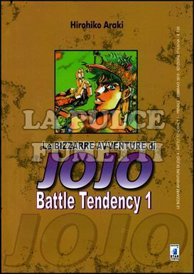 LE BIZZARRE AVVENTURE DI JOJO #     4 - BATTLE TENDENCY  1 (DI 4)