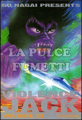 VIOLENCE JACK #    13