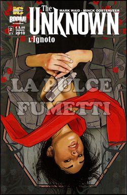 UNKNOWN - L'IGNOTO #     2