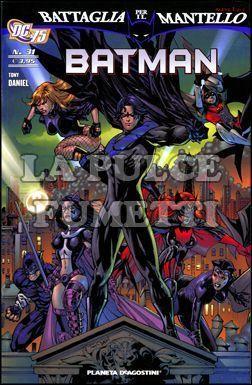 BATMAN #    31 - BATTAGLIA PER IL MANTELLO 1