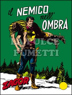 ZENITH #    77 - ZAGOR  26: IL NEMICO NELL'OMBRA