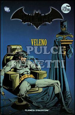 BATMAN LA LEGGENDA #    72: VELENO