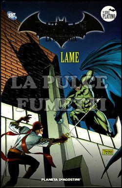 BATMAN LA LEGGENDA #    73: LAME