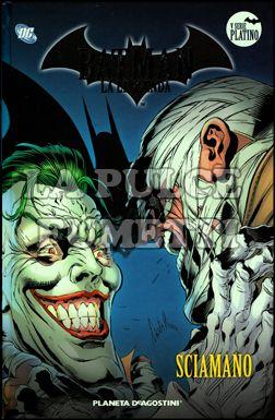 BATMAN LA LEGGENDA #    75: SCIAMANO