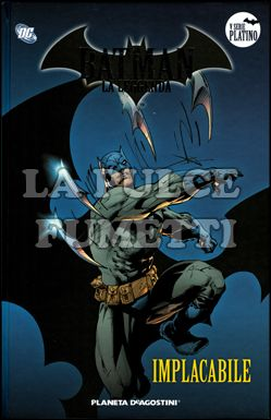 BATMAN LA LEGGENDA #    78: IMPLACABILE