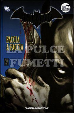 BATMAN LA LEGGENDA #    80: FACCIA A FACCIA