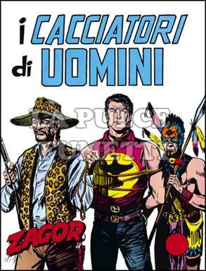 ZENITH #    80 - ZAGOR  29: I CACCIATORI DI UOMINI