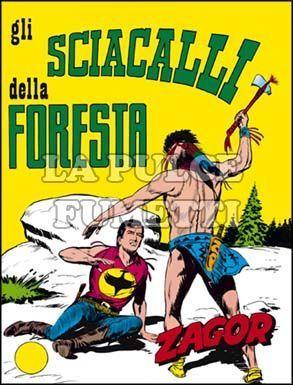 ZENITH #    85 - ZAGOR  34: GLI SCIACALLI DELLA FORESTA